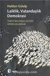 Laiklik, Vatandaşlık, Demokrasi & Türkiye'nin Siyasal Kültürü Üzerine Çalışmalar