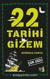 22 Tarihi Gizem & Çok Gizli