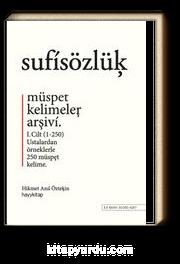 Sufi Sözlük & Müspet Kelimeler Arşivi