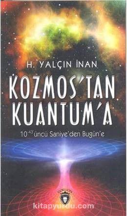 Kozmos'tan Kuantuma - Yalçın İnan pdf epub
