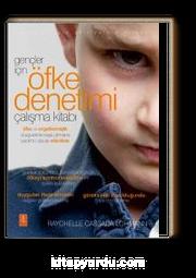 Gençler İçin Öfke Denetimi & Çalışma Kitabı