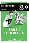 Fikri Bol Fikri 5 / Paris'e İki Uçak Bileti