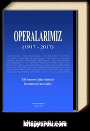 Operalarımız (1917-2017)