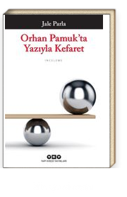 Orhan Pamuk'ta Yazıyla Kefaret