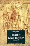 Hitler Arap Mıydı?