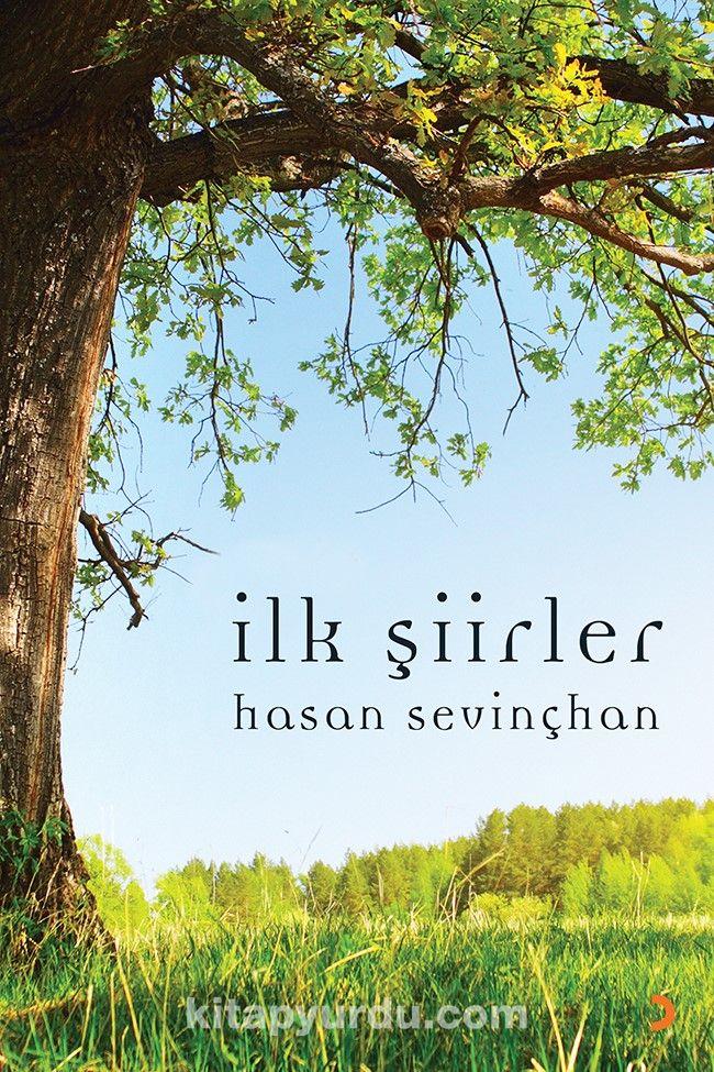 İlk Şiirler - Hasan Sevinçhan pdf epub