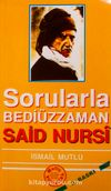 Sorularla Bediüzzaman Said Nursi (1)