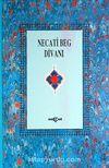 Necati Beg Divanı (Kuşe)