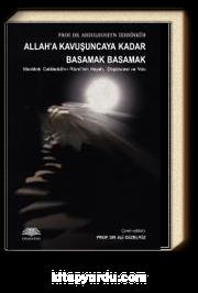 Allah'a Kavuşuncaya Kadar Basamak Basamak & Mevlana Celaleddin-i Rumi'nin Hayatı, Düşüncesi ve Yolu