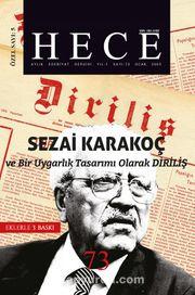 Sayı:73 Ocak 2003-Hece Aylık Edebiyat Dergisi Diriliş ve Sezai Karakoç
