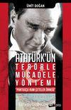 Atatürk'ün Terörle Mücadele Yöntemi & Pontusçu Rum Çeteler Örneği