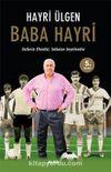 Baba Hayri & Gollerin Efendisi, Futbolun Efendisi