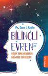 Bilinçli Evren & Psişik Fenomenlerin Bilimsel Doğruluğu