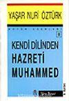 Kendi Dilinden Hz. Muhammed
