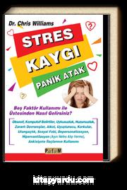 Stres Kaygı Panik Atak & Beş Faktör Kullanımı ile Üstesinden Nasıl Gelirsiniz?