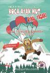 Koca Ayak Mut Öykü Yazarı / Koca Ayaklı Maceralar Dizisi 5