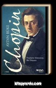 Chopin & Tuşlara Adanmış Bir Yaşam