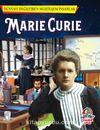 Marie Curie / Dünyayı Değiştiren Muhteşem İnsanlar