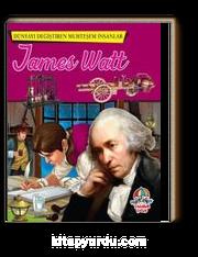James Watt / Dünyayı Değiştiren Muhteşem İnsanlar