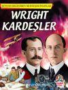 Wright Kardeşler / Dünyayı Değiştiren Muhteşem İnsanlar