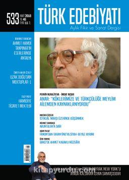 Türk Edebiyatı Aylık Fikir ve Sanat Dergisi Mart 2018 Sayı 533