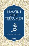 Şema'il-i Şerif Tercümesi & İnceleme-Transkripyonsuz Metin