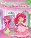 Çilek Kız Çıkartmalı Öyküler Meyveli Küçük Prensesler