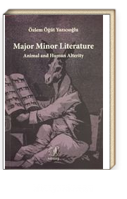 Major Minor Literature: Animal And Human Alterity