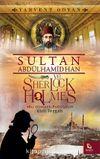 Sultan Abdülhamid Han ve Sherlock Holmes & Kirli Tezgah