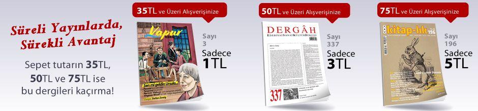 """35TL ve Üzeri Alışverişinize """" Vapur Edebiyat Dergisi Sayı:3 Mart 2018 """" Sadece 1 TL"""