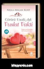 Görücü Usulü Aşk / Vuslat Vakti