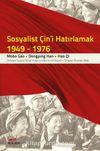 Sosyalist Çin'i Hatırlamak 1949-1976