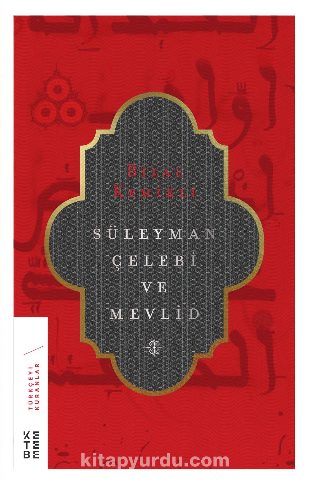Süleyman Çelebi ve Mevlid(ciltsiz) - Dr. Bilal Kemikli pdf epub
