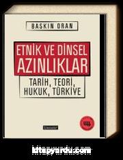 Etnik ve Dinsel Azınlıklar &Tarih, Teori, Hukuk, Türkiye