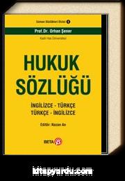 Hukuk Sözlüğü İngilizce -Türkçe Türkçe - İngilizce