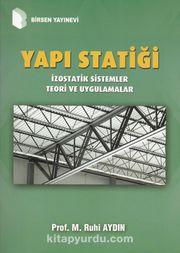 Yapı Statiği & İzostatik Sistemler Teori ve Uygulamalar