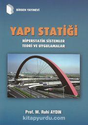 Yapı Statiği / Hiperstatik Sistemler Teori ve Uygulamalar