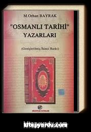 """""""Osmanlı Tarihi"""" Yazarları"""
