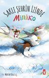 Miniko 2 / Saklı Şehrin İzinde