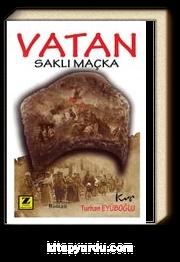 Vatan & Saklı Maçka