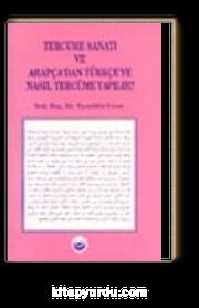 Tercüme Sanatı ve Arapça'dan Türkçe'ye Nasıl Tercüme Yapılır?