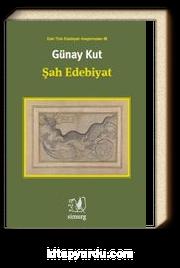 Şah Edebiyat / Eski Türk Edebiyatı Araştırmaları III