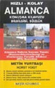 Hızlı-Kolay Almanca Konuşma Kılavuzu ( Dilbilgisi-Sözlük 5 Kaset ile Birlikte) Kutulu