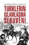 Türklerin İslamlaşma Serüveni