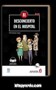 Desconcierto En El Hospital +Audio Descargable (Lec.Grad. B1)