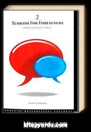 Yabancılar için Türkçe Cilt 2 / Turkish For Foreigners