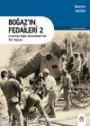 Boğaz'ın Fedaileri 2 & Çanakkale Boğazı Tahkimatları