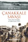Çanakkale Savaşı & Deniz, Kara Savaşları ve Cephe Gerisi (1915)