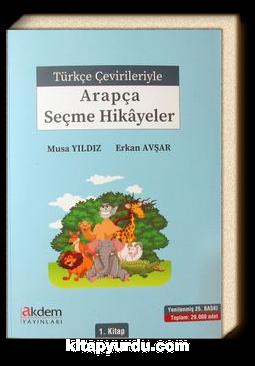 Türkçe Çevirileriyle Arapça Seçme Hikayeler 1. Kitap
