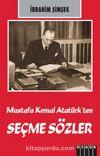 Mustafa Kemal Atatürk'ten Seçme Sözler